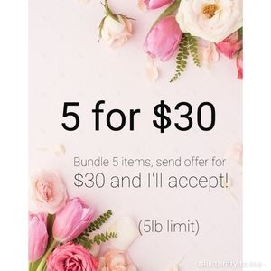 Any 5 items for $30!